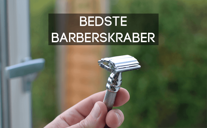 🥇 Barberskraber-Test 2020: Bedste, billigste skraber & barberblade her! → Gammeldags skraber (safety razor) til mænd & kvinder