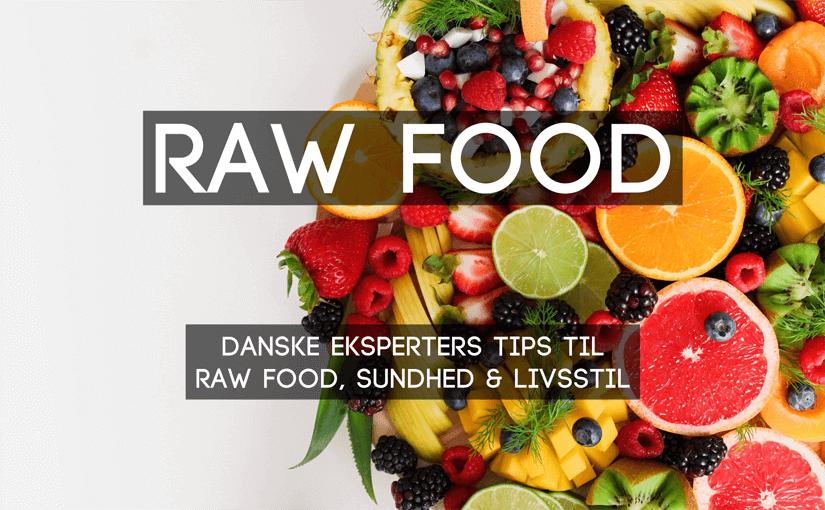 🍉 40 tips til raw food, sundhed & livsstil fra 10 danskere 🇩🇰