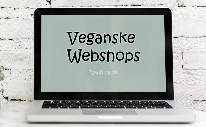 Veganske webshops - Køb veganske produkter online - Shops / butikker / dagligvarebutikker / dagligvarer